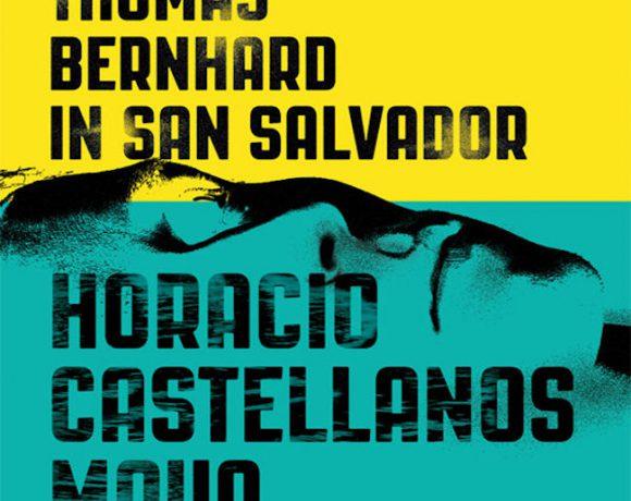 A Conversation with Horacio Castellanos Moya